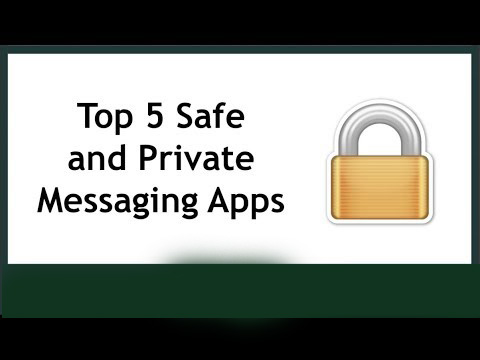 Top 5 Safe and Private Messaging Apps IN 2018