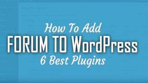 WordPress Forum Best Forum Plugins For Your Website